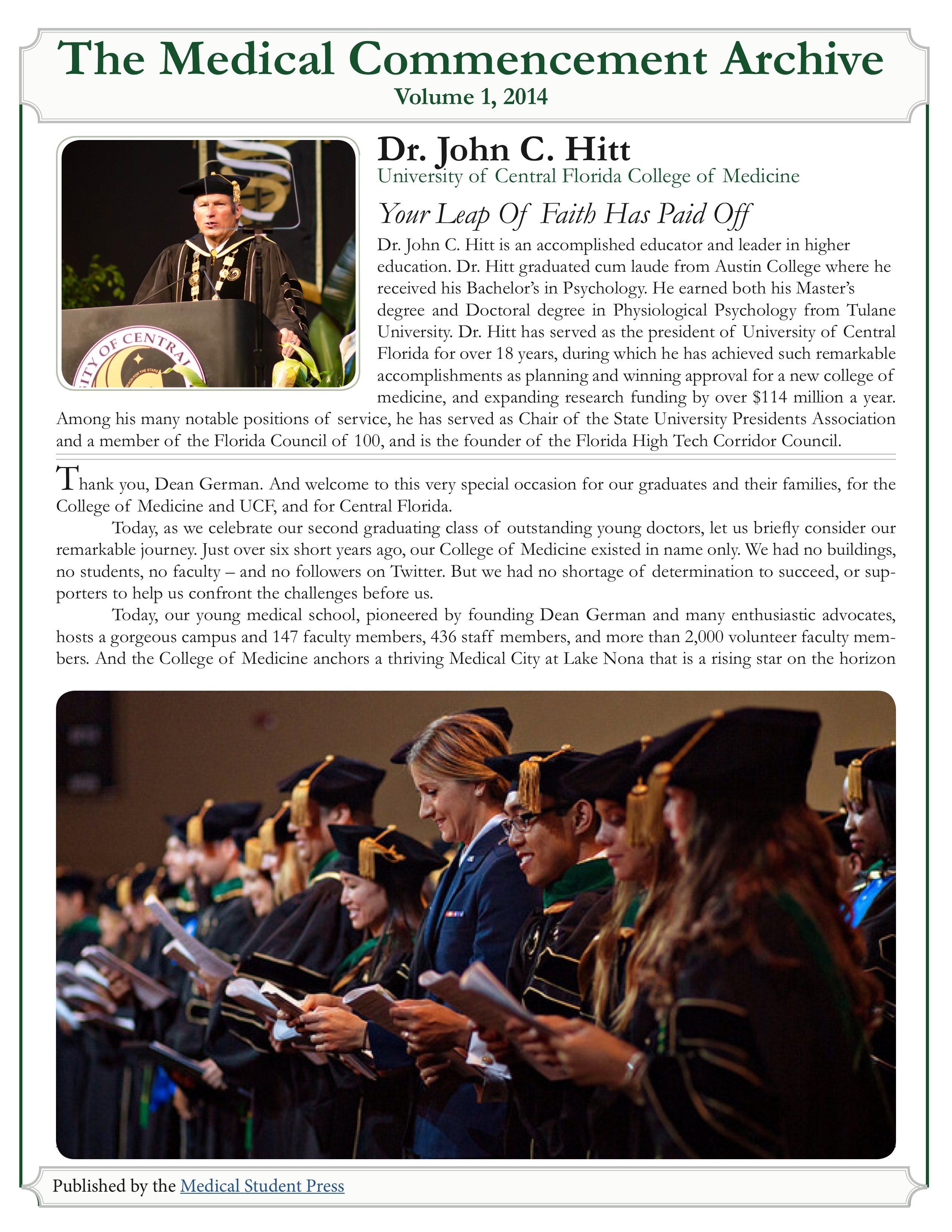 """Your Leap of Faith Has Paid Off"""" Dr  John Hitt, 2014"""