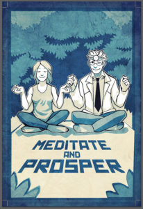 Meditate and Prosper by Juhan Sonin